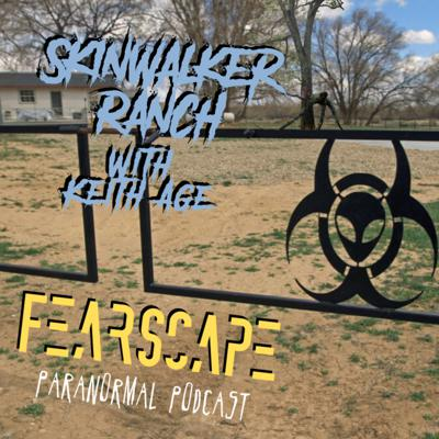 Cover art for Skinwalker Ranch with Keith Age