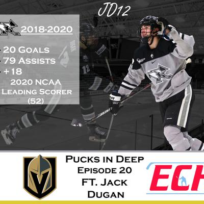 Cover art for Pucks in Deep Episode #20 Feat. Jack Dugan former Providence Friar and current Vegas Golden Knight
