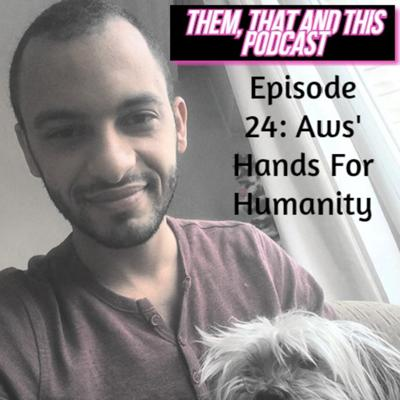 Cover art for Episode 24: Aws' Hands For Humanity
