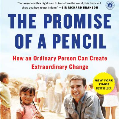 Cover art for The Promise of a Pencil Book Summary   Author Adam Braun   bestbookbits.com