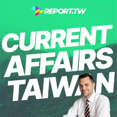 Cover art for Current Affairs Taiwan 台灣時事 #48 Kaohsiung election special ft. Michael Smith