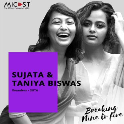 Cover art for S04 E02 | Ms. Sujata & Ms. Taniya Biswas | Turning Passion into Business