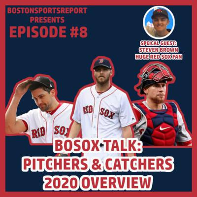 Cover art for 2020 RED SOX SEASON OVERVIEW: PITCHERS & CATCHERS W/ STEVEN BROWN