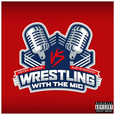 Cover art for Wrestling With The Mic - Pilot Episode 12/29/2020