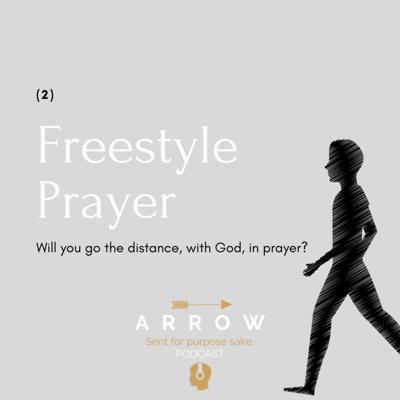 Cover art for Freestyle Prayer (2) (2 parts to this!)