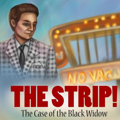 Cover art for The Strip! The Case of The Black Widow