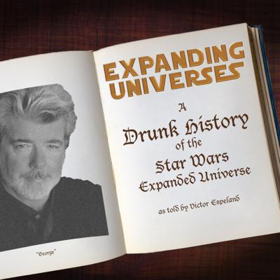 BONUS: A Drunk History of the Expanded Universe, Part I
