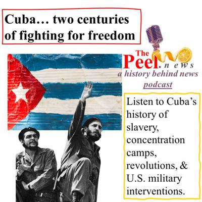 Cover art for S1:E24: Cuba's Protests In July Continue Two Centuries of Struggle For Freedom... listen to Professor Guerra tell Cuba's fascinating history