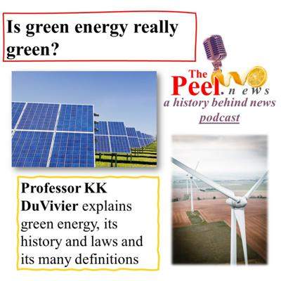 Cover art for S1:E26: Is green energy truly green? The growing pains of an industry!