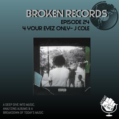 Broken Records: 4 Your Eyez Only