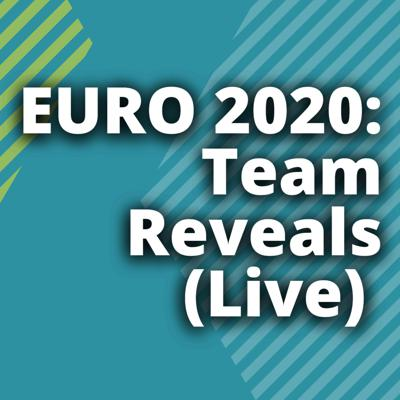 Cover art for EURO 2020: LIVE STREAM: Team Reveals and Tips for Knockout Stages