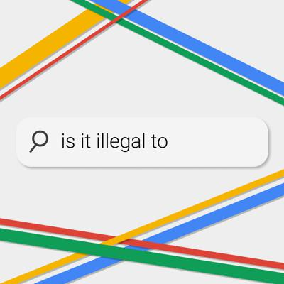 Cover art for Is It Illegal To...