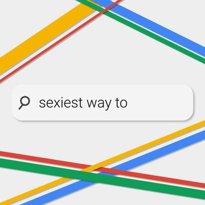 Cover art for Sexiest Way To...