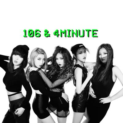 Cover art for 106 & 4Minute