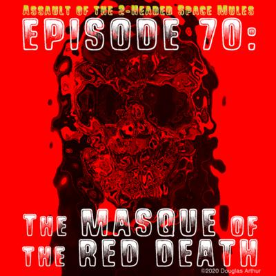 Cover art for Episode 70: The Masque of the Red Death