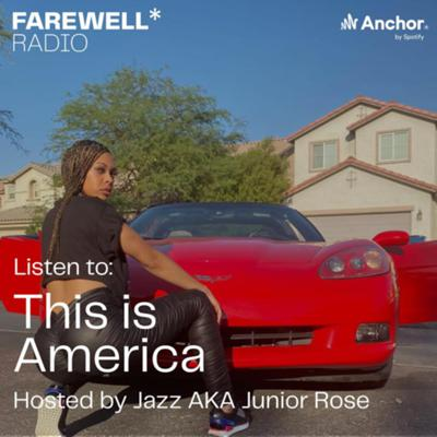 Cover art for 'This Is America' Hosted by Jazz AkA Junior Rose