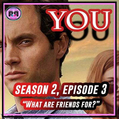 Cover art for YOU ON NETFLIX || S02.E03: