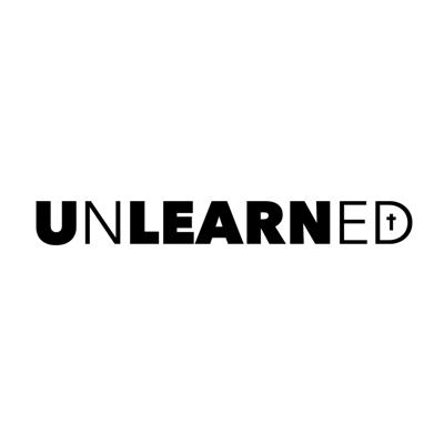 Cover art for UNLEARNED: Who and What is UNLEARNED