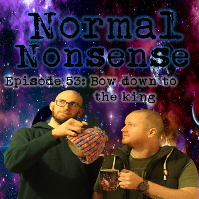 Cover art for Episode 53: Bow down to the king