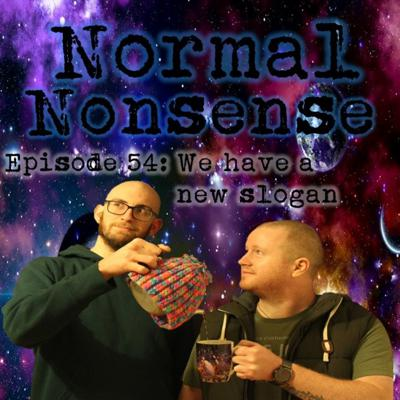 Cover art for Episode 54: We have a new slogan