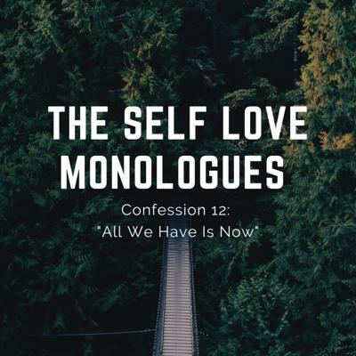 The Self Love Monologues Podcast