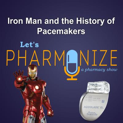 Cover art for POP CULTURE: Iron Man and the History of Pacemakers