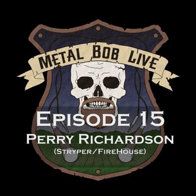 Cover art for Episode 15 Perry Richardson (Stryper/FireHouse)