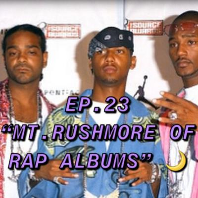 "Cover art for The MidnightMasterMind Podcast, EP. 23 ""The MT. Rushmore Of Rap Albums"""
