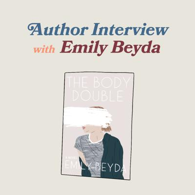 Cover art for AUTHOR INTERVIEW: Emily Beyda