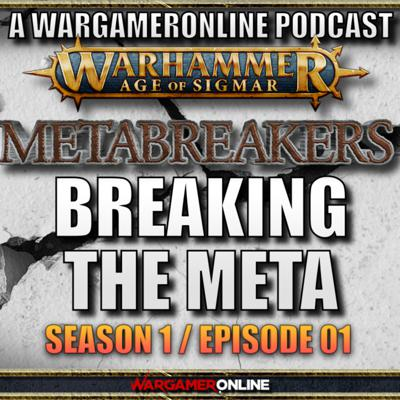 Cover art for Metabreakers: A New AOS Podcast Series- Breaking the Meta