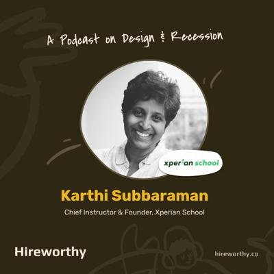 Cover art for 05 | A Perspective: Design & Recession with Karthi Subbaraman