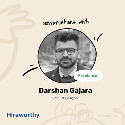 Cover art for 07 | Being a Freelance Remote Designer with Darshan Gajara