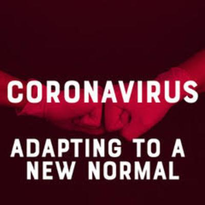 Cover art for Episode #8 – Coronavirus Pandemic: Adapting to a New Normal