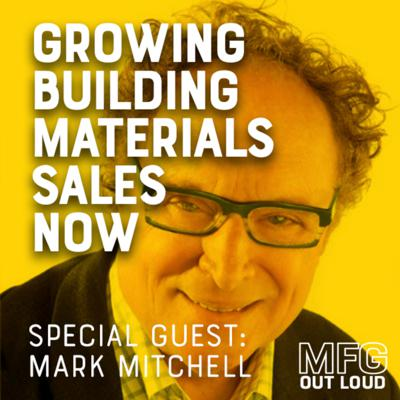 Cover art for Episode #15 – Growing Building Materials Sales Now