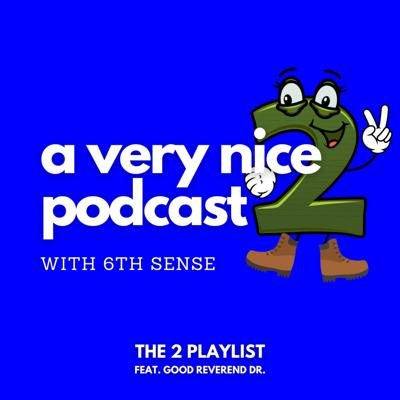 Cover art for Episode 24 - The 2 Playlist