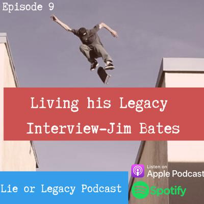 Cover art for Living his Legacy - Jim Bates Professional Skateboarder and Children's book Author/Illustrator