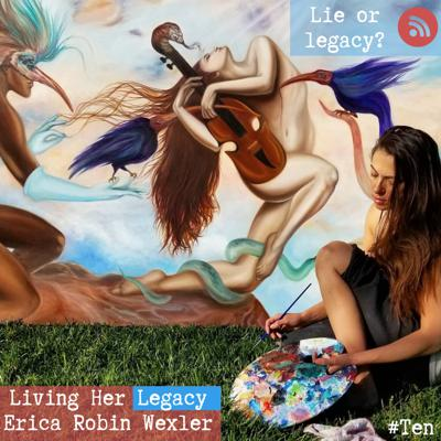 Cover art for Living Her Legacy - Erica Robin Wexler - Professional Artist and Fine Oil Painter- Colored Dirt and Rainbow Throwup