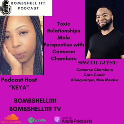 Cover art for Toxic Relationships |Male Perspective with Cameron Chambers |Podcaster,Personal Trainer&Nutrionist