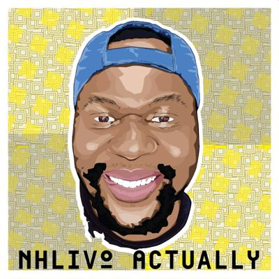Cover art for Nhlivo Actually episode 23: 10 podcasting tips for beginners