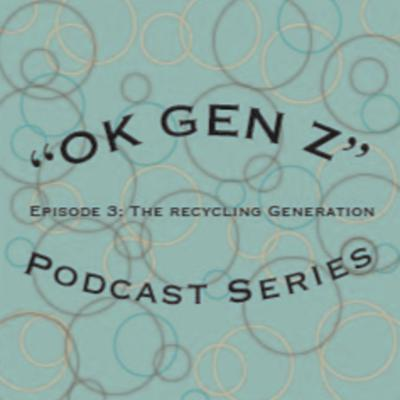 Cover art for OK Gen Z... The Recycling Generation