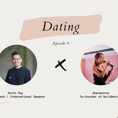 Cover art for [BUILDBEINGS Conversation] Episode 9 Shermainne X Keith: Dating