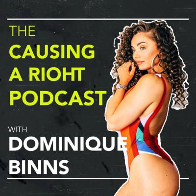 Cover art for The dangers of deal with eating disorder | Dominique Binns | Causing A RIOHT