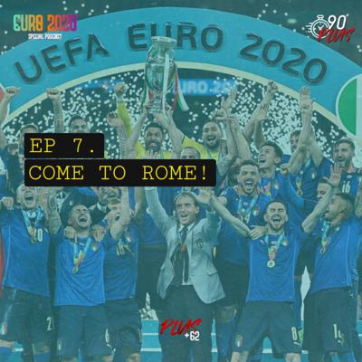 Cover art for EURO SPECIAL [ EP 7: BACK TO ROME ]
