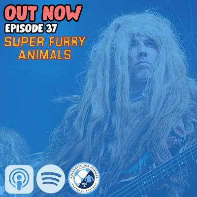 Cover art for #37 x Super Furry Animals