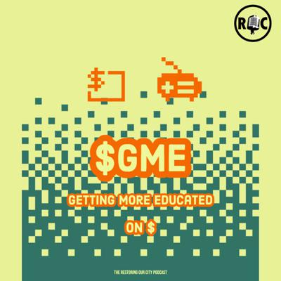 Cover art for Season 3 Episode 1 - $GME: Getting More Educated on $