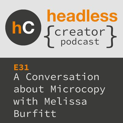 Cover art for E31 | A Conversation about Microcopy | Melissa Burfitt