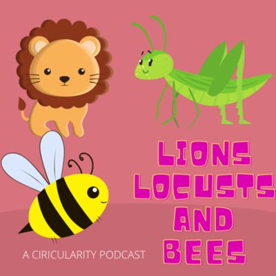 Cover art for 62. Lions, Locusts, and Bees (with Scott Milligan)
