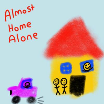 Cover art for The Almost Home Alone Podcast Episode 1—The Episode Where We Explain the Podcast