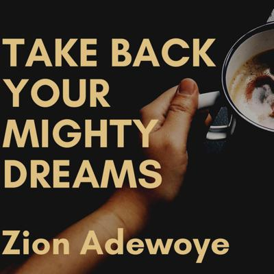 Cover art for Take back your mighty dreams