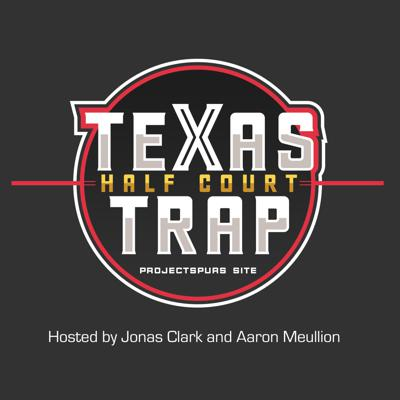 Cover art for Texas Halfcourt Trap Ep. 3: Focus on Texas State and UIW